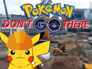 Pokemon Go Construction Site